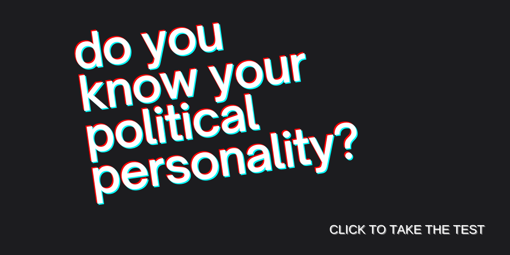 Do You Know Your Political Personality